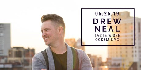 Taste & See with Drew Neal! tickets