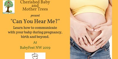 Can You Hear Me? - Connecting with Your Baby