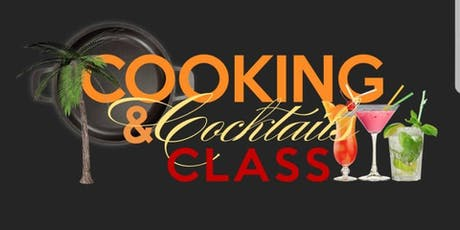 Cooking & Cocktail Class  tickets