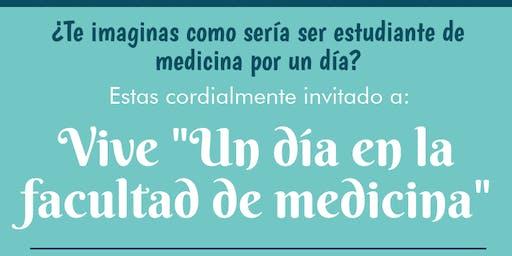 """Vive """"Un día en la facultad de medicina"""""""
