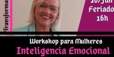 """Workshop Para mulheres """" Inteligência Emocional e Espiritual """""""