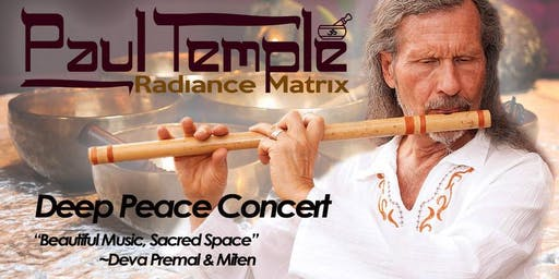 DEEP PEACE CONCERT (RADIANCE MATRIX) : CONCERT DE MÉDITATION