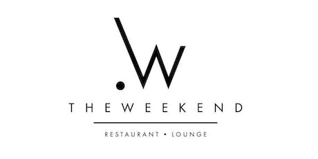 #TheWeekend Fri., August 9th  - Sat., August 10th tickets