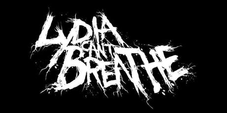 Lydia Can't Breathe / A Light Divided / Amalgam Effect tickets
