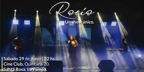 Rocío, un show único. entradas