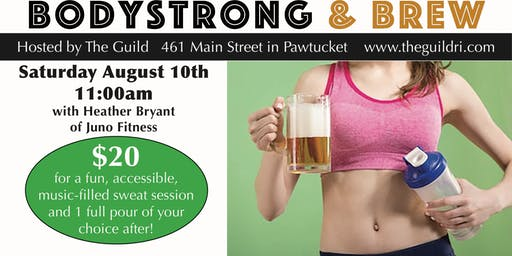 BodyStrong and Brew at the Guild