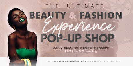 The Ultimate Beauty & Fashion Experience Pop-Up Shop tickets