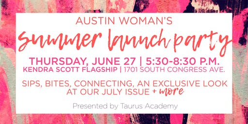 Austin Woman Summer Launch Party