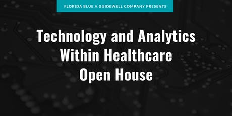 Florida Blue Open House - Technology & Analytics within Healthcare tickets