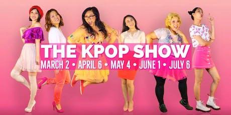 The FINAL KPop Show (07/06/19) tickets