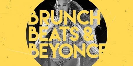 Brunch, Beats, and BEYONCE' tickets
