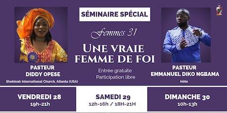 SÉMINAIRE DES FEMMES ( du 28 au 30 juin 2019) billets
