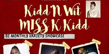 Kidd'N wit Miss K Kidd n friends tickets