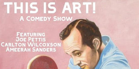 This Is Art! A Comedy Show tickets