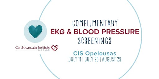 CIS Opelousas: Free EKG & Blood Pressure Screening