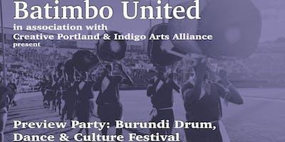 Preview Party - Burundi Drum, Dance & Culture Festival