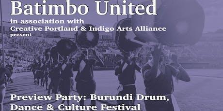 Preview Party - Burundi Drum, Dance & Culture Festival tickets