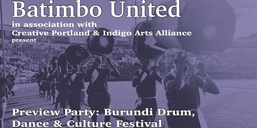 Preview Party - Burundi Drum, Dance & Culture Festival