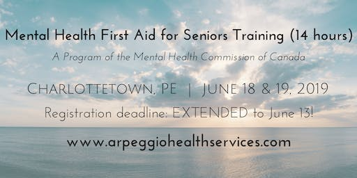 Mental Health First Aid for Seniors Training - Charlottetown, PE - June 18 & 19, 2019