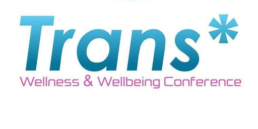 2019 Trans Wellness & Wellbeing Conference