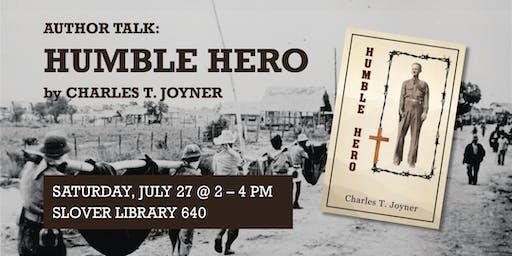 "Author Talk: ""Humble Hero"""
