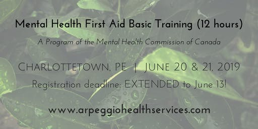 Mental Health First Aid Basic Training - Charlottetown, PE - June 20 & 21, 2019