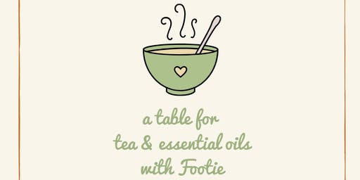 A Table for Tea & Essential Oils