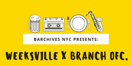 BARCHIVES #1: Weeksville and Branch Ofc. tickets