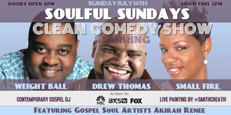 Soulful Sundays Clean Comedy Show tickets