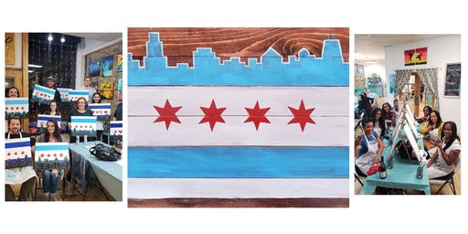 """BYOB Sip & Paint Event - """"Chicago Flag and Skyline"""" (On a Stained Wood Board)"""