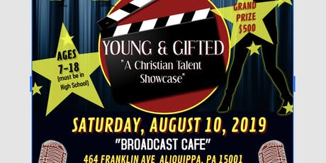 YOUNG & GIFTED TALENT SHOWCASE auditions tickets