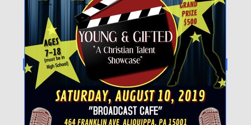 YOUNG & GIFTED TALENT SHOWCASE auditions
