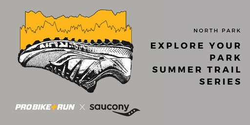 Explore Your Park Summer Trail Series with Pro Bike + Run and Saucony