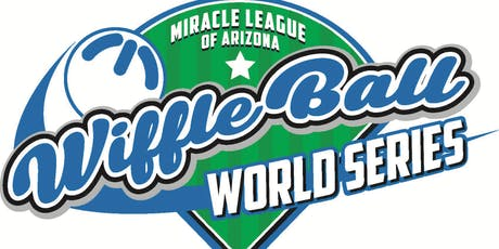 Miracle League of Arizona 4th Annual Wiffle Ball World Series tickets