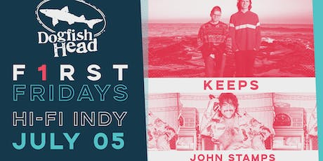 First Friday @ HI-FI: Keeps, John Stamps tickets