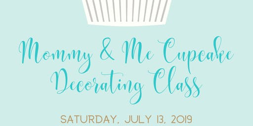 Mommy & Me Cupcake Decorating Class