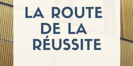 La route de la réussite tickets