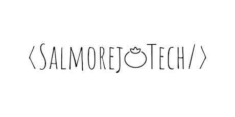 SalmorejoTech 2019 entradas