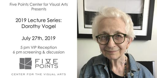 Five Points Lecture Series: Dorothy Vogel