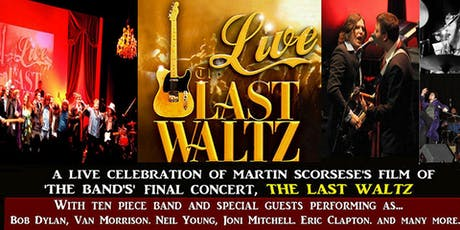THE LAST WALTZ live tickets