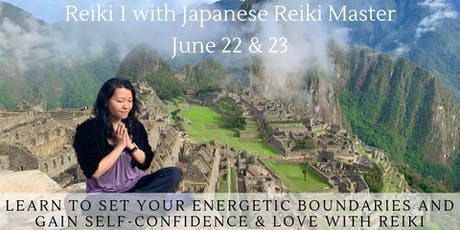 Reiki 1 Class: Boundaries, Self-Confidence & Love June tickets