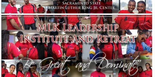 Sacramento State MLK Leadership Institute Retreat