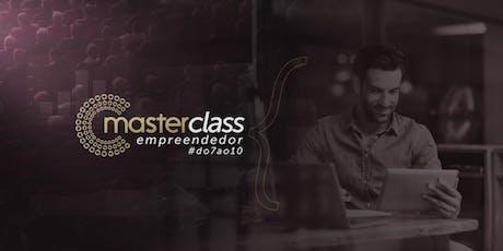Masterclass - Empreendedor #do7ao10 ingressos