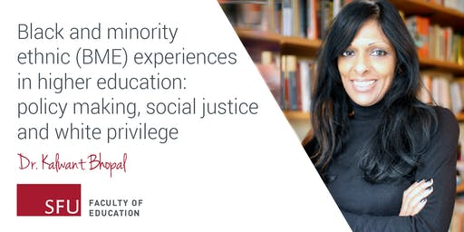 Black and minority ethnic (BME) experiences in higher education: policy making, social justice and white privilege