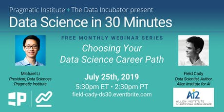 Data Science in 30 Minutes: Choosing Your Data Science Career Path with Field Cady tickets