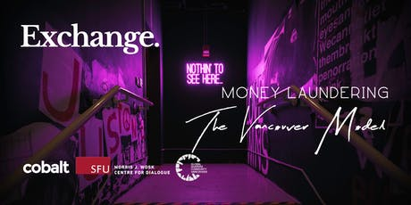 Exchange: Money Laundering, The Vancouver Model tickets