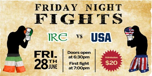 USA vs IRE Boxing - Friday Night Fights & Green Monstah Raffle Prize