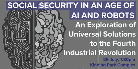 CS Forum: Social Security in an age of AI and Robots tickets