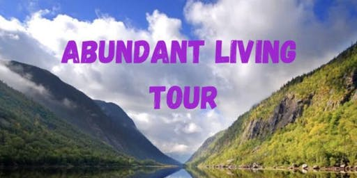 Abundant Living Tour- Redding