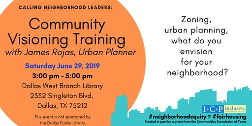 Community Visioning Training with urban planner James Rojas (Evening Session)
